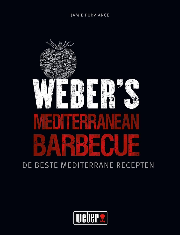 Weber Receptenboek: 'Weber's Mediterranean Barbecue' (NL)